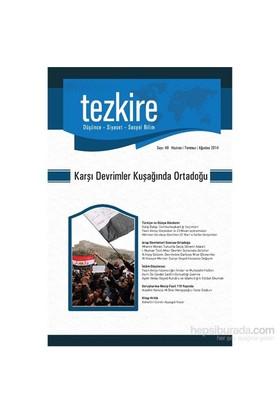 Tezkire Sayı - 49 Haziran, Temmuz, Ağustos-Kolektif