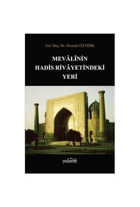 Mevali'Nin Hadis Rivayetindeki Yeri-Mustafa Öztürk