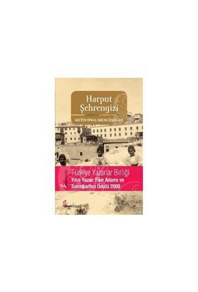 Harput Şehrengizi-Metin Önal Mengüşoğlu