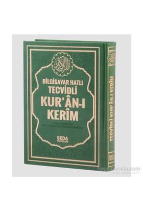 Satır Altı Tecvidli Kur'an-ı Kerim Bilgisayar hatlı (Cami Bo - Muhammed Şehid Yeşil