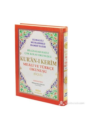 Kur'an-ı Kerim Meali ve Türkçe Okunuşu Üçlü (Orta Boy) Bilgi - Elmalılı Muhammed Hamdi Yazır