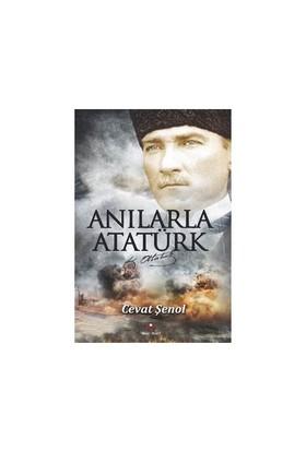 Anılarla Atatürk-Cevat Şenol