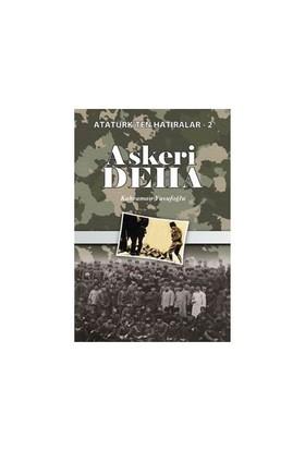 Askeri Deha Atatürkten Hatıralar 2 - Kahraman Yusufoğlu