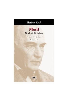 Musil – (Nitelikli Bir Adam)-Herbert Kraft