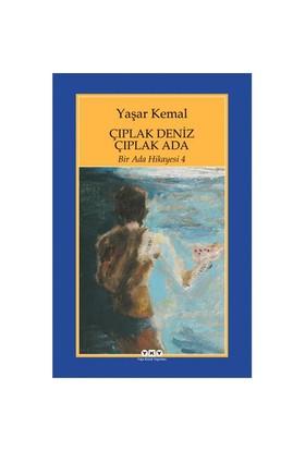 Çıplak Deniz Çıplak Ada/Bir Ada Hikayesi 4 - Yaşar Kemal
