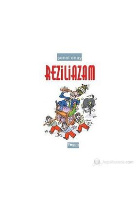 Reziliazam-Şenol Onay