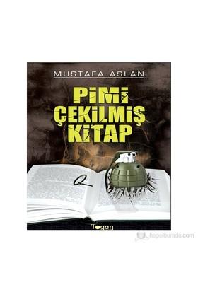 Pimi Çekilmiş Kitap-Mustafa Aslan