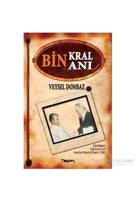 Bin Kral Bin Anı-Veysel Donbaz