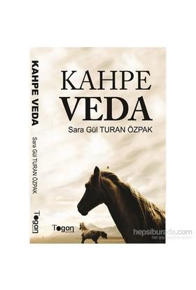 Kahpe Veda-Sara Gül Turan Özpak