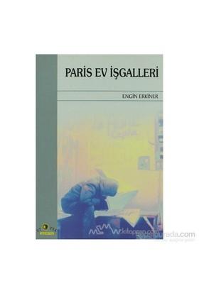 Paris Ev İşgalleri-Engin Erkiner