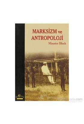 Marksizm Ve Antropoloji-Maurice Bloch