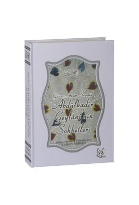 Abdülkadir Geylaninin Sohbetleri (El-Fethur Rabbani Tercümesi) - Abdülkadir Geylani