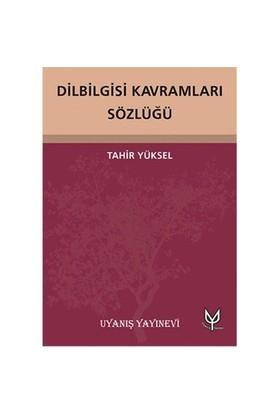 Dilbilgisi Kavramları Sözlüğü-Tahir Yüksel