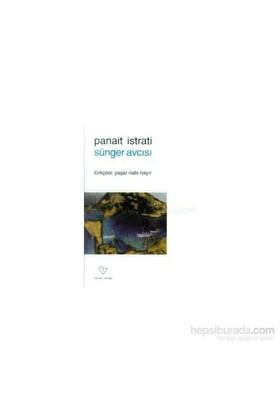 Sünger Avcısı - Panait Istrati