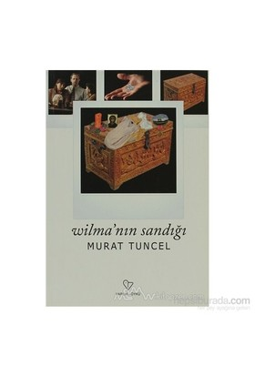 Wilma'Nın Sandığı-Murat Tuncel