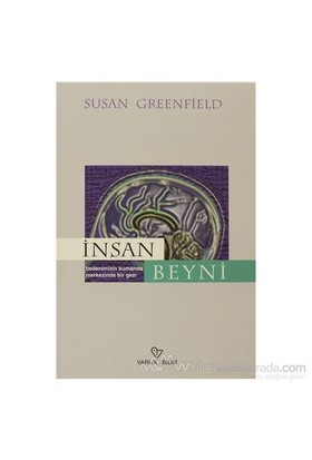 İnsan Beyni - Susan Greenfield