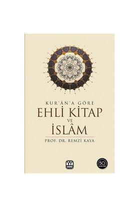 Kur'an'a Göre Ehli Kitap ve İslam