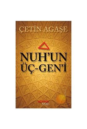 Nuh'un Üç-gen'i