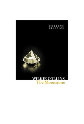 The Moonstone (Collins Classics) - Wilkie Collins