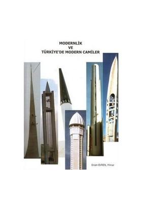 Modernlik Ve Türkiye'De Modern Camiler