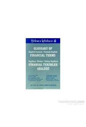 Finansal Terimler Sözlüğü İngilizce-Türkçe / Türkçe - İngilizceglossary Of Financial Termsengli