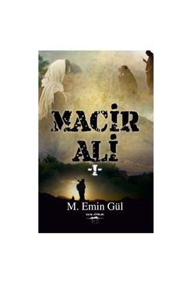Macir Ali 1-M. Emin Gül