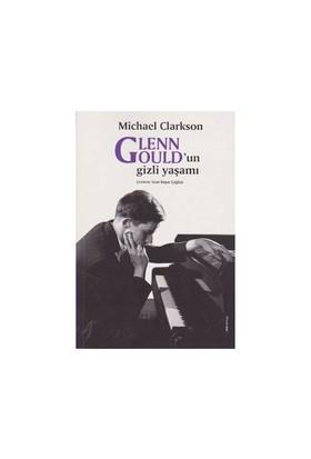 Glenn Gouldun Gizli Yaşamı-Michael Clarkson