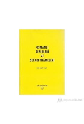 Osmanlı Sefirleri Ve Sefaretnameleri-Faik Reşit Unat