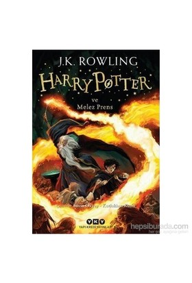 Harry Potter ve Melez Prens - J. K. Rowling