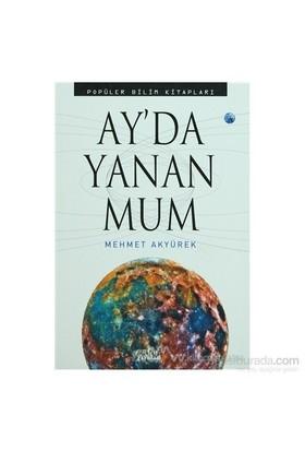 Ay''Da Yanan Mum-Mehmet Akyürek