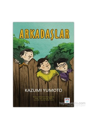 Arkadaşlar-Kazumi Yumoto