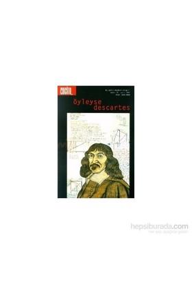Cogito Sayı 10 - Öyleyse Descartes 4.Baskı-Kolektif