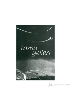 Tamu Yelleri-Esat K. Ertuk