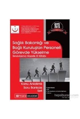 Sağlık Bakanlığı ve Bağlı Kuruluşları Personeli Görevde Yükselme Sınavlarına Hazırlık El Kitabı