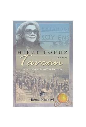 Tavcan / Savaş Yıllarında Kültür Devrimi
