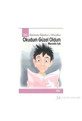 Okudum Güzel Oldum-Mustafa Işık