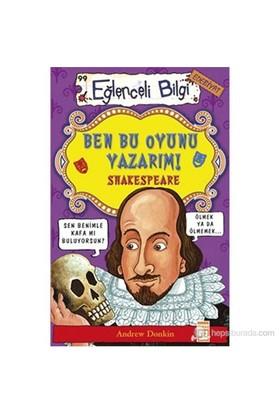 Ben Bu Oyunu Yazarım! Shakespeare - Andrew Donkin