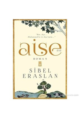 Aişe(ra) - Sibel Eraslan