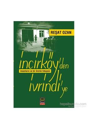 İncirköy'Den İvrindi'Ye-Reşat Ozan
