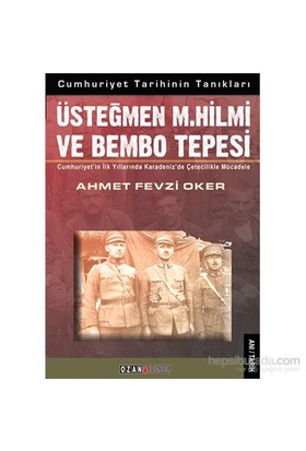 Üsteğmen M.Hilmi Ve Bembo Tepesi-Ahmet Fevzi Oker
