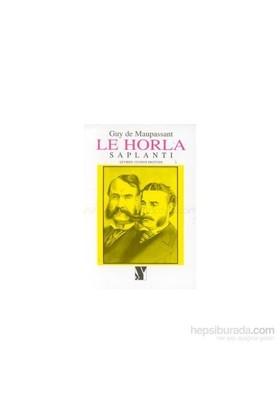 Le Horla Saplantı-Guy De Maupassant