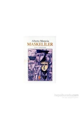 Maskeliler-Alberto Moravia