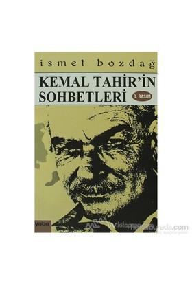 Kemal Tahir'İn Sohbetleri-İsmet Bozdağ