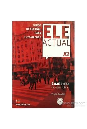 Ele Actual A2 Cuaderno De Ejercicios & Cd-Virgilio Borobio
