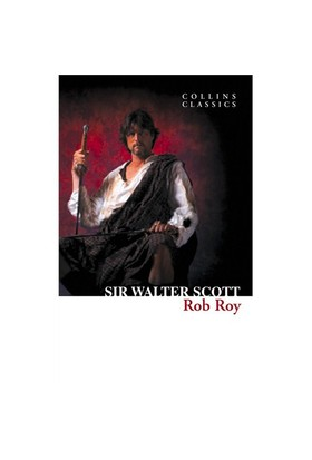 Rob Roy (Collins Classics)-Sir Walter Scott