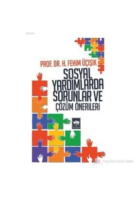 Sosyal Yardımlarda Sorunlar ve Çözüm Önerileri