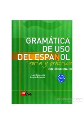 Gramatica De Uso Del Espanol C1 & C2 - Luis Aragones