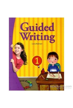 Guided Writing 1 With Workbook-Liana Robinson