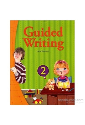 Guided Writing 2 With Workbook-Liana Robinson