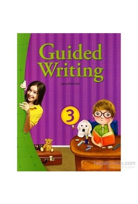 Guided Writing 3 With Workbook-Liana Robinson